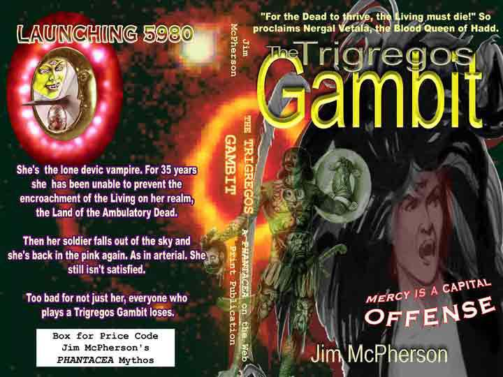 "A potential dust cover for ""The Triggregos Gambit"", prepared on PHOTOSHOP by Jim McPherson, 2005"